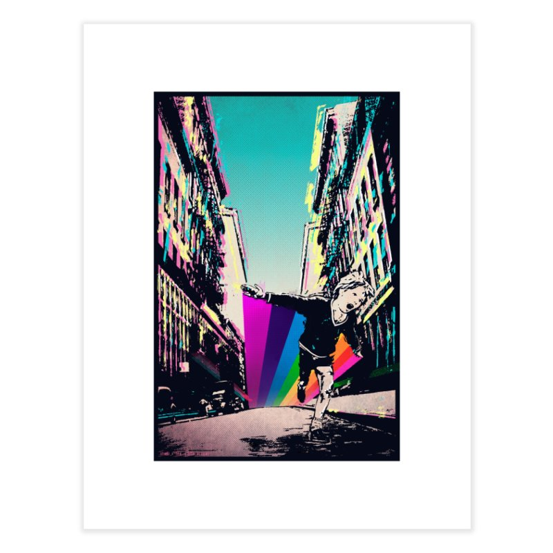 THE STREETS WILL ALWAYS BE OURS Home Fine Art Print by · STUDI X-LEE ·