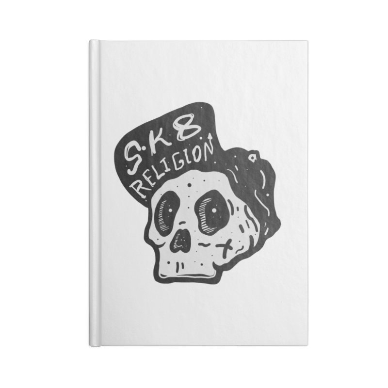 SK8 RELIGION Accessories Blank Journal Notebook by · STUDI X-LEE ·