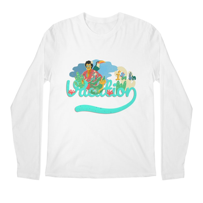 I'm on Vacation Men's Regular Longsleeve T-Shirt by INK. ALPINA