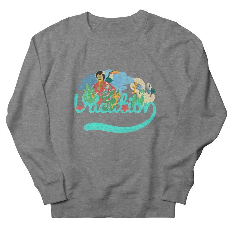 I'm on Vacation Women's Sweatshirt by · STUDI X-LEE ·
