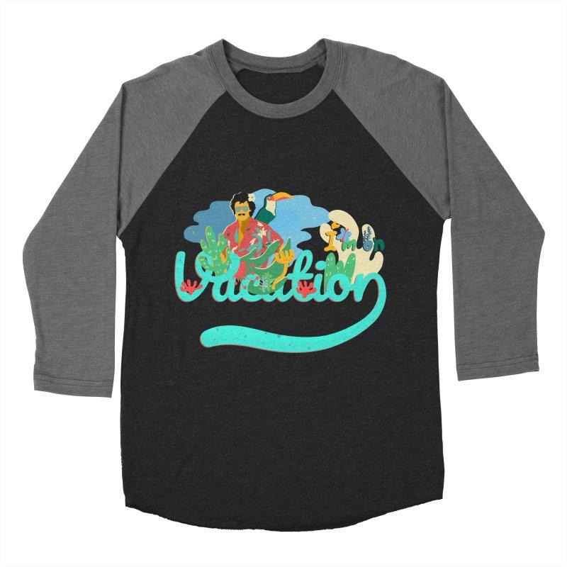 I'm on Vacation Women's Baseball Triblend Longsleeve T-Shirt by · STUDI X-LEE ·