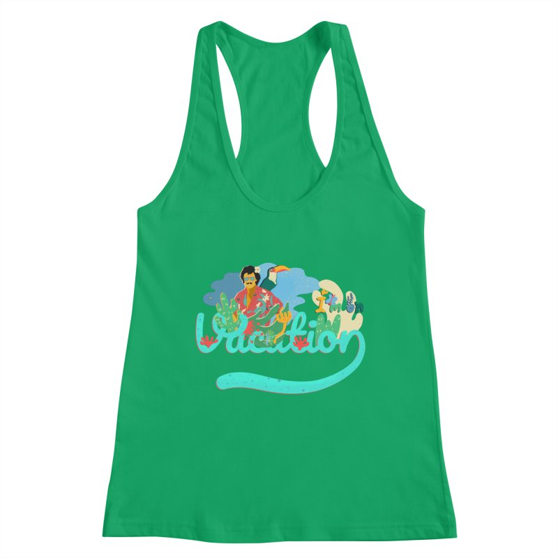 I'm on Vacation Women's Tank by · STUDI X-LEE ·