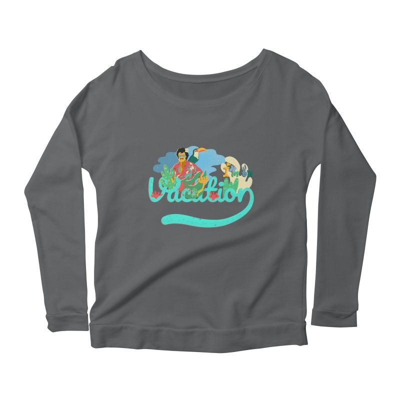 I'm on Vacation Women's Longsleeve T-Shirt by · STUDI X-LEE ·