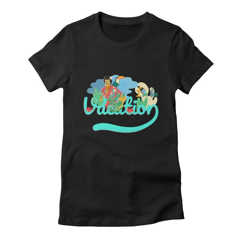 I'm on Vacation Women's Fitted T-Shirt by · STUDI X-LEE ·