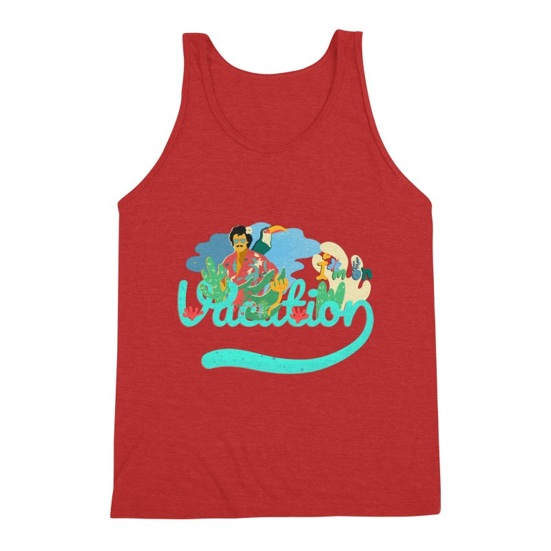 I'm on Vacation Men's Triblend Tank by · STUDI X-LEE ·