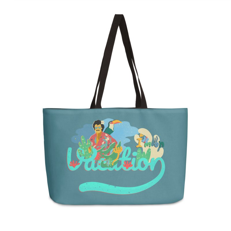 I'm on Vacation Accessories Bag by · STUDI X-LEE ·