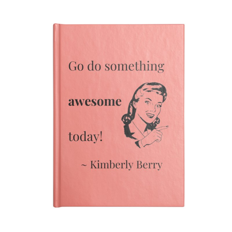 Do something awesome! Accessories Blank Journal Notebook by XpressYourPower Shop