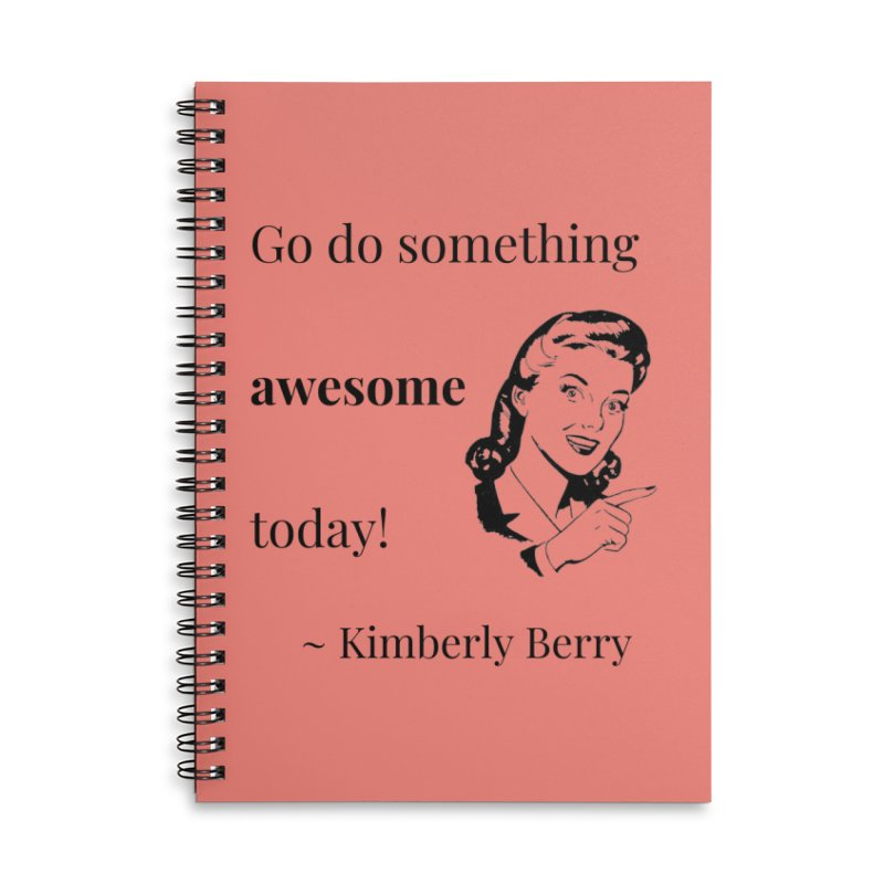 Do something awesome! Accessories Lined Spiral Notebook by XpressYourPower Shop