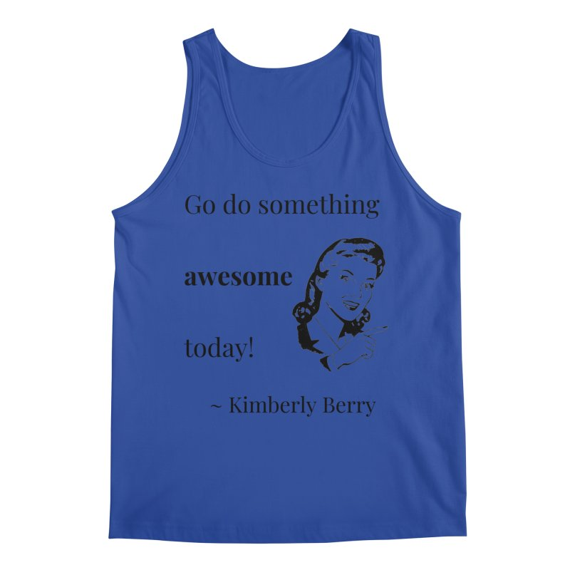 Do something awesome! Men's Regular Tank by XpressYourPower Shop