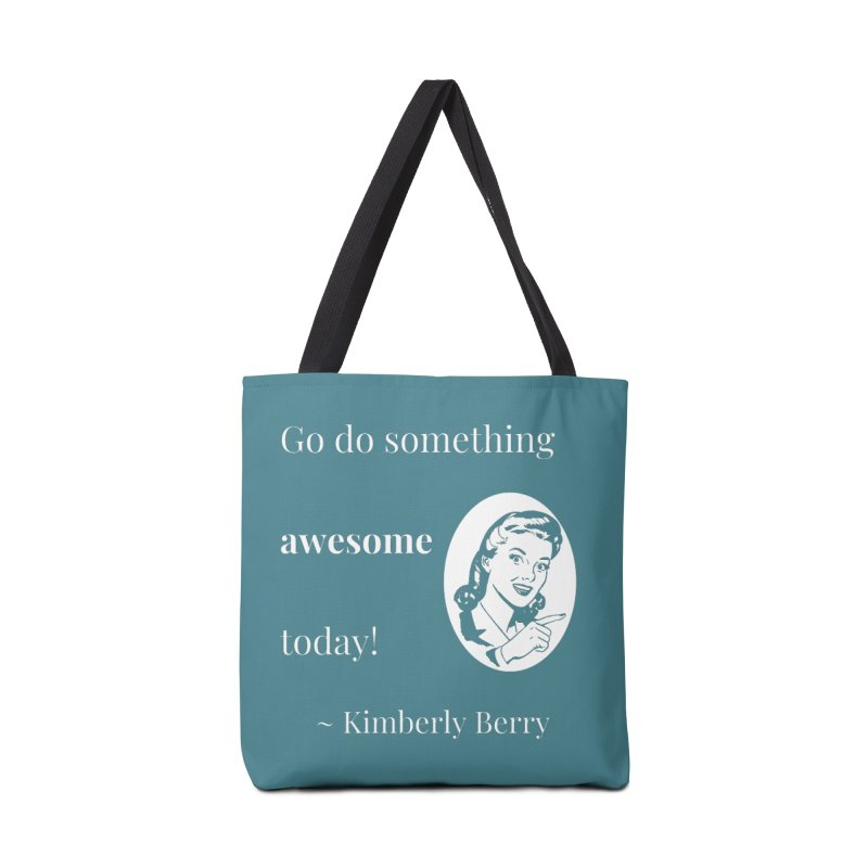 Do something awesome! White Lettering Accessories Tote Bag Bag by XpressYourPower Shop