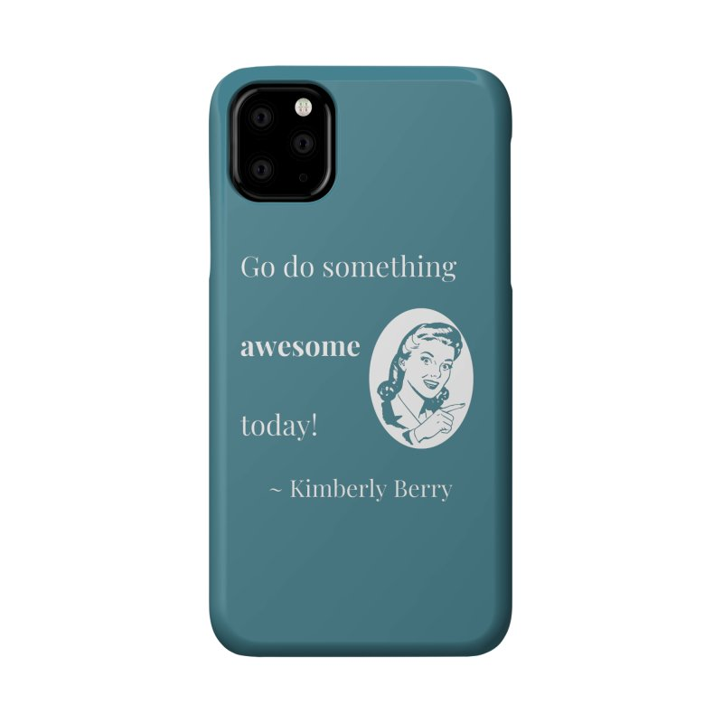 Do something awesome! White Lettering Accessories Phone Case by XpressYourPower Shop