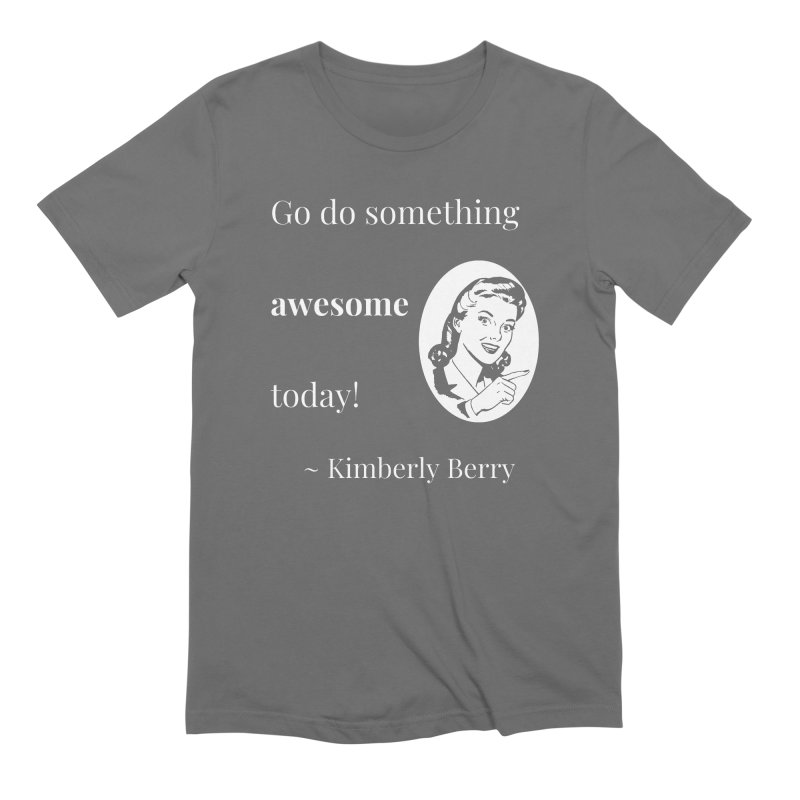 Do something awesome! White Lettering Men's Extra Soft T-Shirt by XpressYourPower Shop