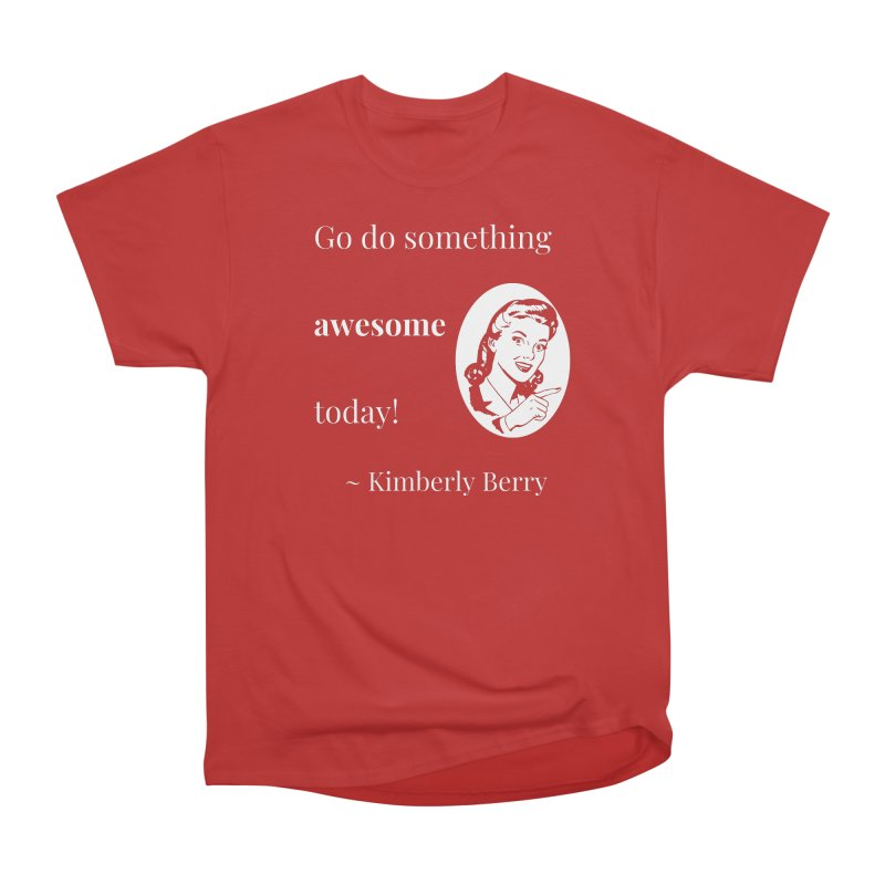 Do something awesome! White Lettering Men's Heavyweight T-Shirt by XpressYourPower Shop