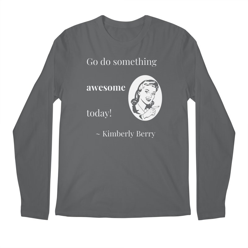 Do something awesome! White Lettering Men's Regular Longsleeve T-Shirt by XpressYourPower Shop