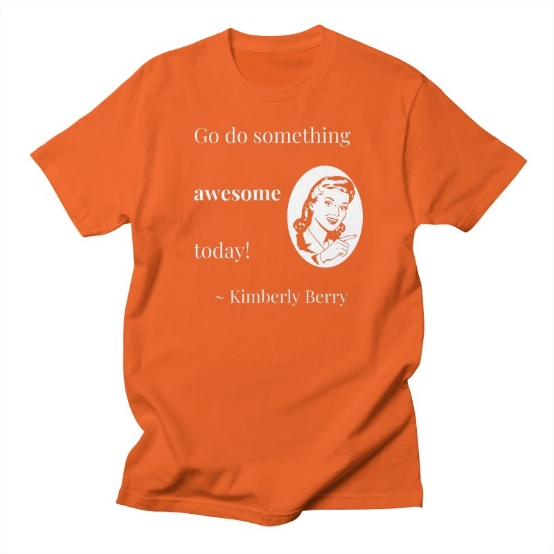 Do something awesome! White Lettering Men's Regular T-Shirt by XpressYourPower Shop