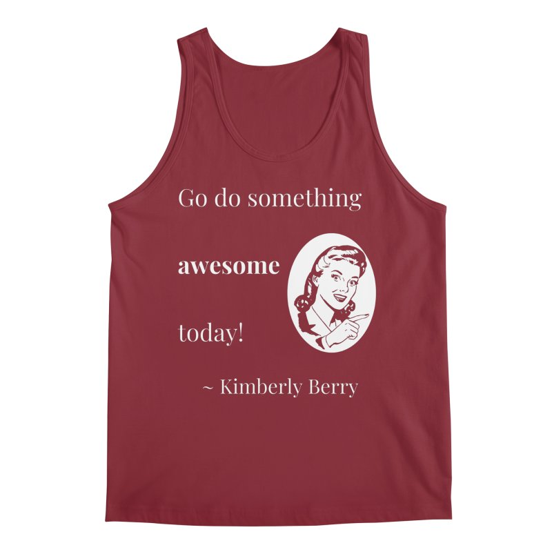 Do something awesome! White Lettering Men's Regular Tank by XpressYourPower Shop