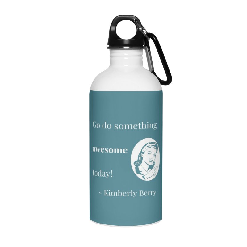 Do something awesome! White Lettering Accessories Water Bottle by XpressYourPower Shop