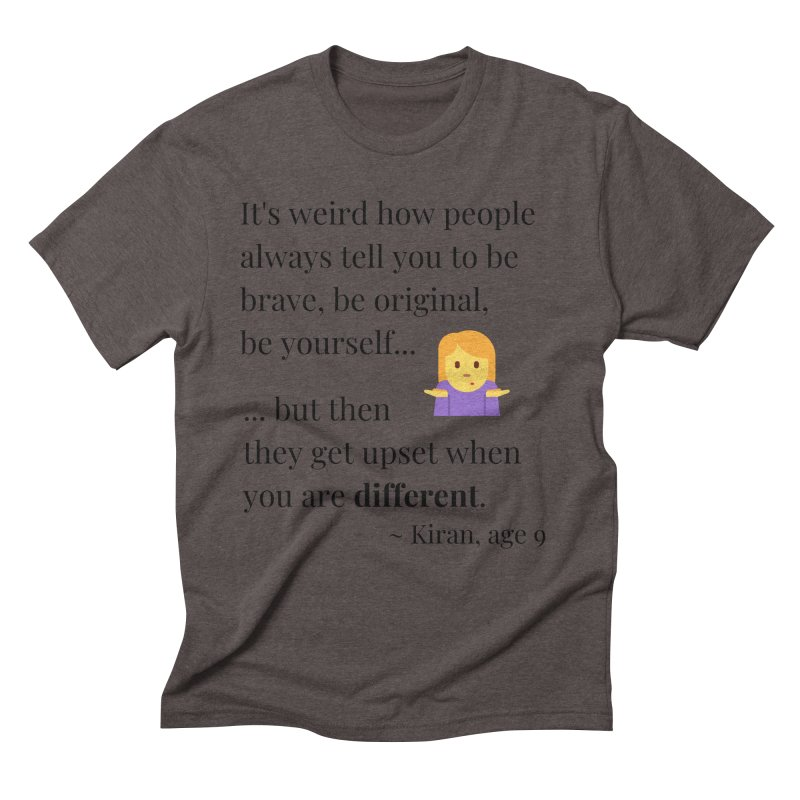 Being Different Men's Triblend T-Shirt by XpressYourPower Shop