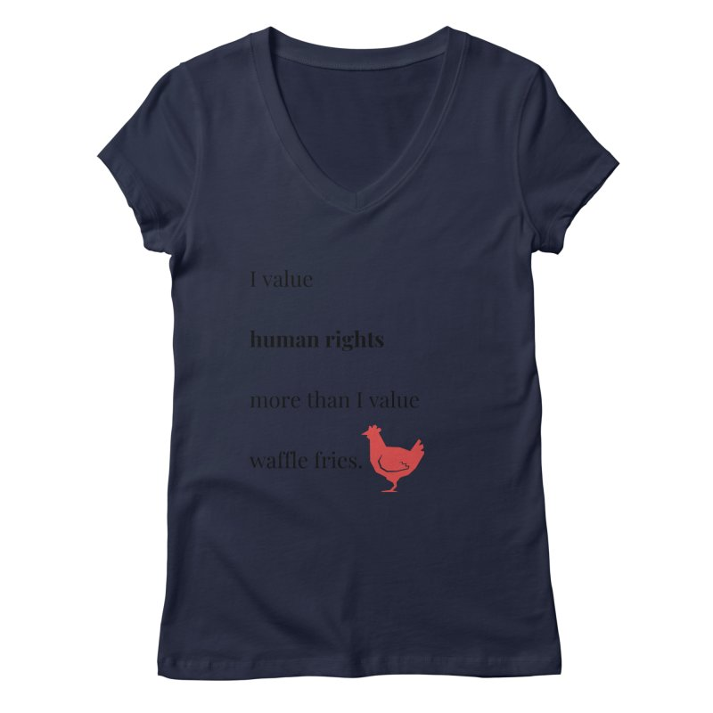Human Rights Women's Regular V-Neck by XpressYourPower Shop