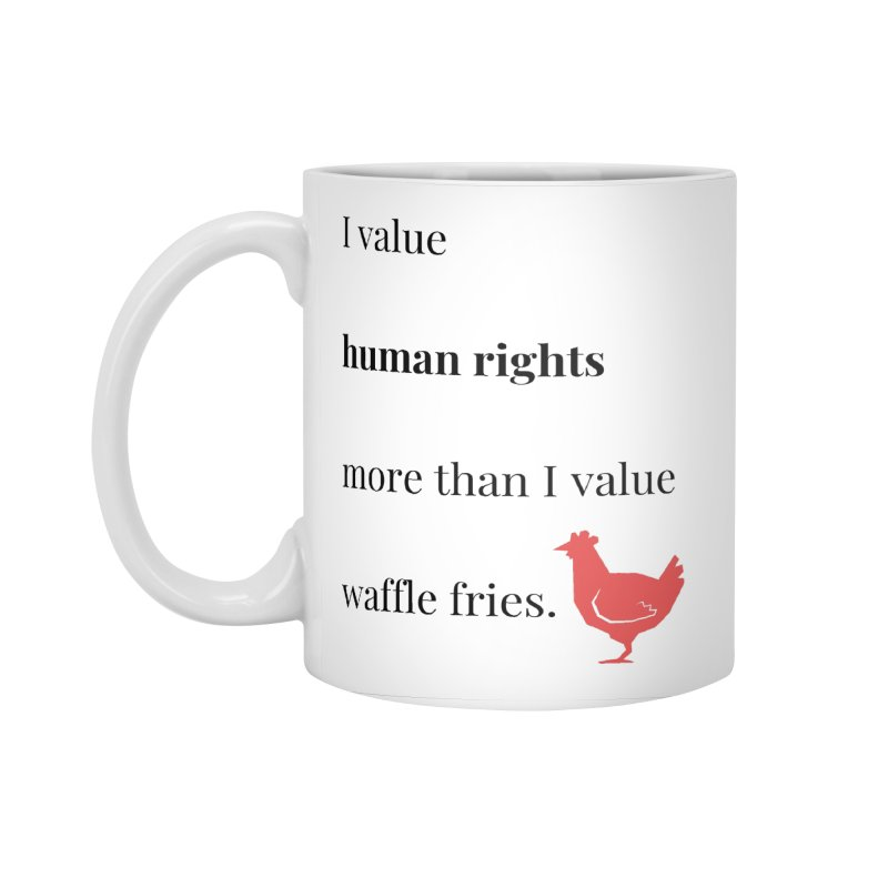 Human Rights Accessories Standard Mug by XpressYourPower Shop