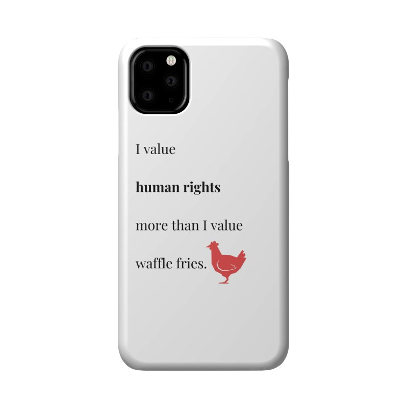 Human Rights Accessories Phone Case by XpressYourPower Shop