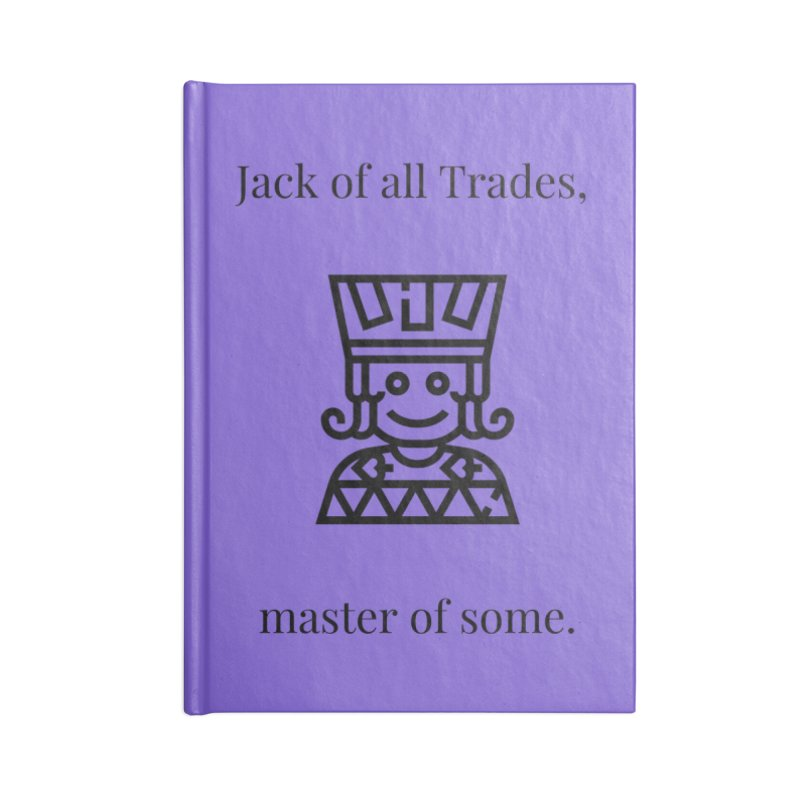 Jack of all trades Accessories Lined Journal Notebook by XpressYourPower Shop