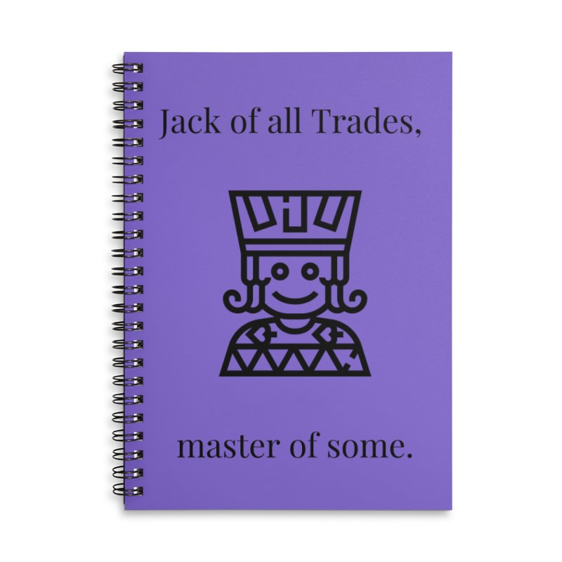 Jack of all trades Accessories Lined Spiral Notebook by XpressYourPower Shop