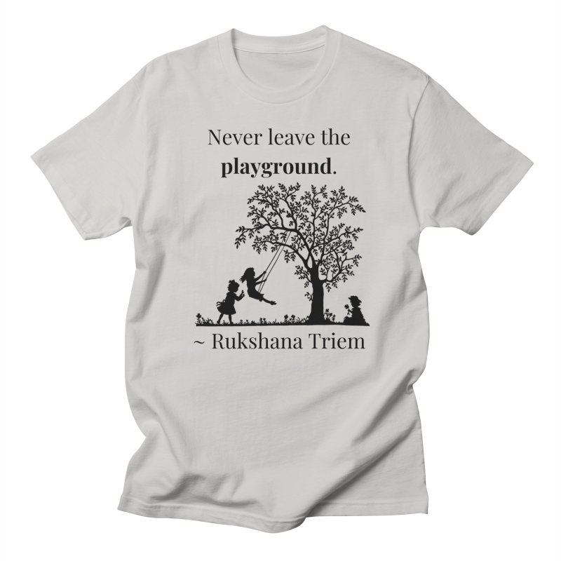 Never leave the playground Men's Regular T-Shirt by XpressYourPower Shop