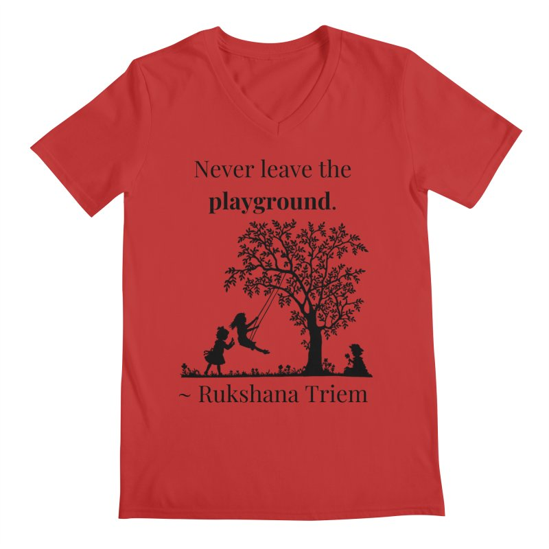 Never leave the playground Men's Regular V-Neck by XpressYourPower Shop