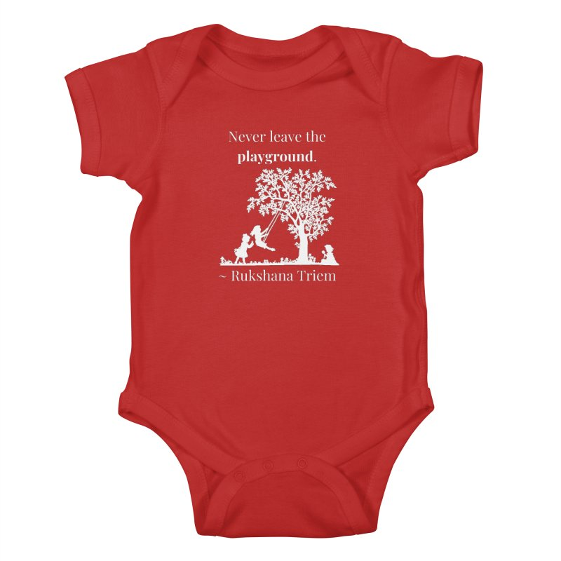 Never leave the playground - white lettering Kids Baby Bodysuit by XpressYourPower Shop