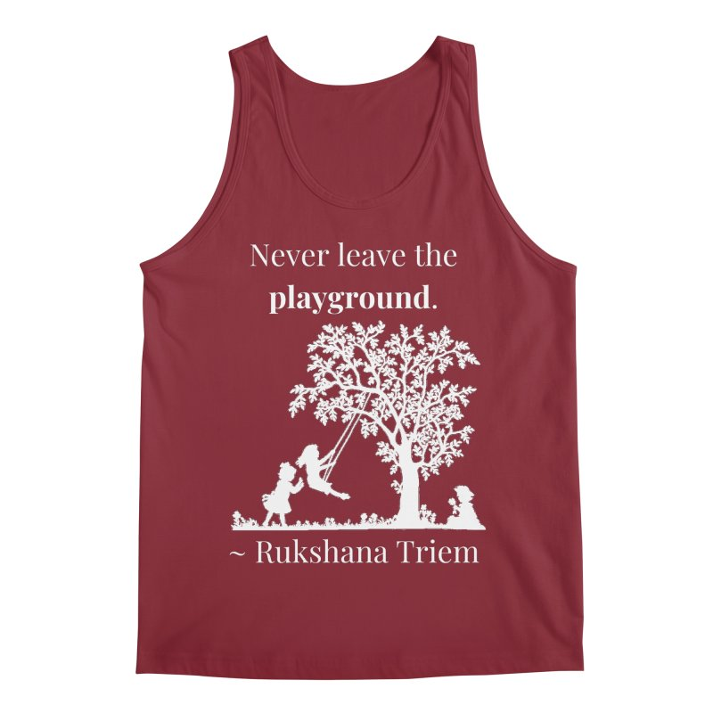 Never leave the playground - white lettering Men's Regular Tank by XpressYourPower Shop