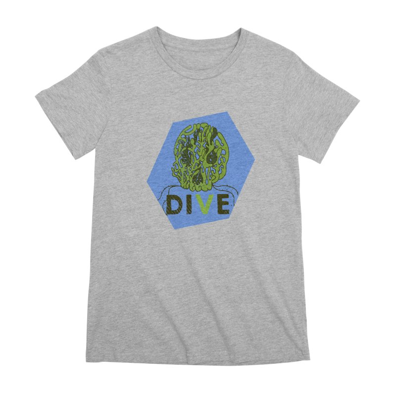 Dive or Die Women's Premium T-Shirt by Thirty Silver