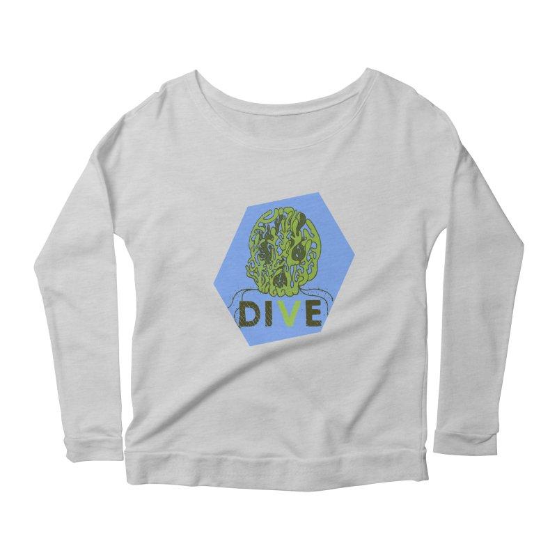 Dive or Die Women's Scoop Neck Longsleeve T-Shirt by Thirty Silver