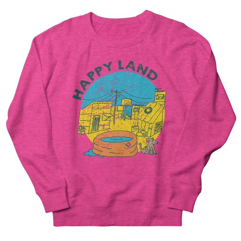 Happy Land Women's French Terry Sweatshirt by Thirty Silver