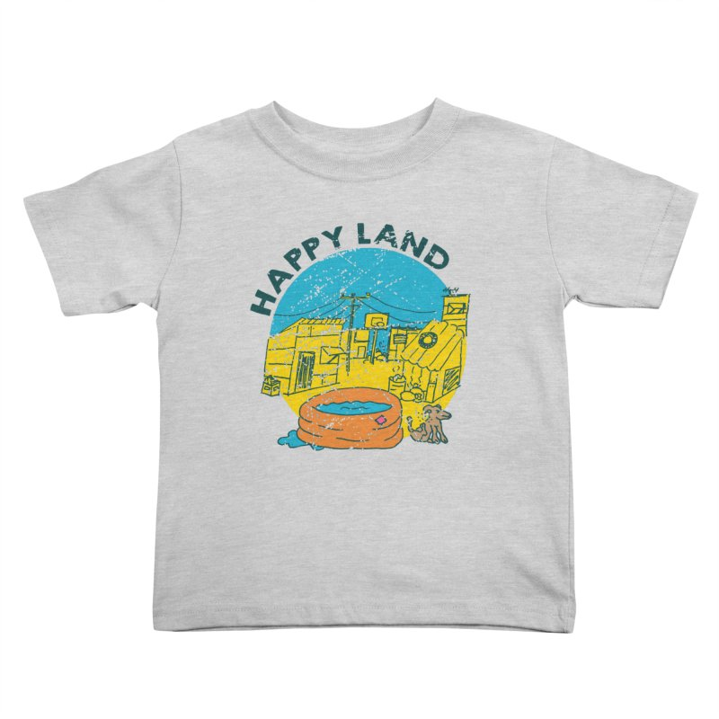 Happy Land Kids Toddler T-Shirt by Thirty Silver