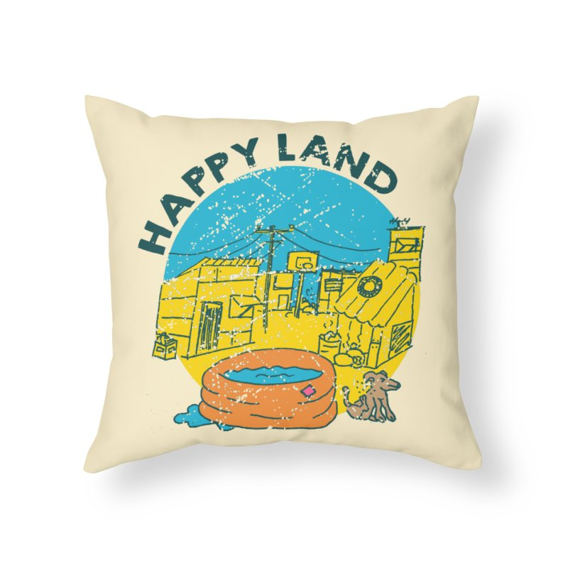 Happy Land Home Throw Pillow by Thirty Silver