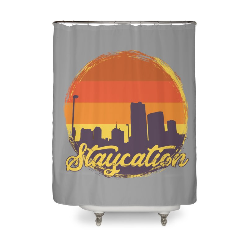 Staycation Home Shower Curtain by Thirty Silver