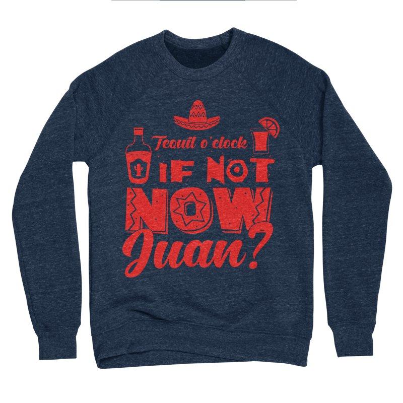 If not now, Juan? Men's Sponge Fleece Sweatshirt by Thirty Silver