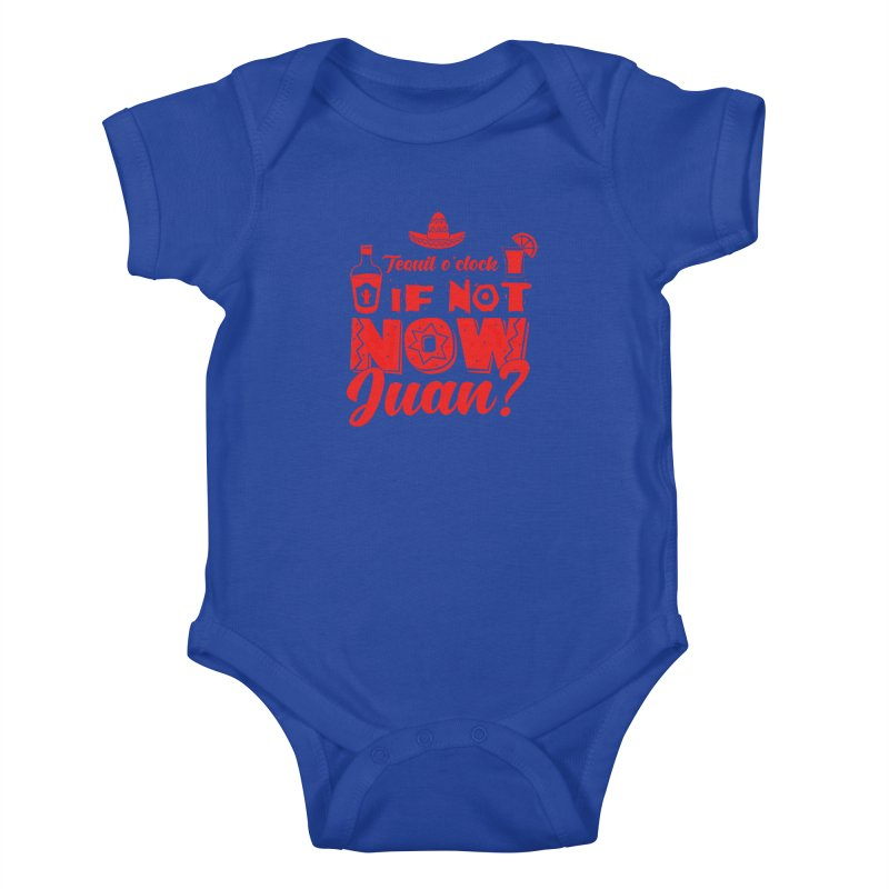If not now, Juan? Kids Baby Bodysuit by Thirty Silver