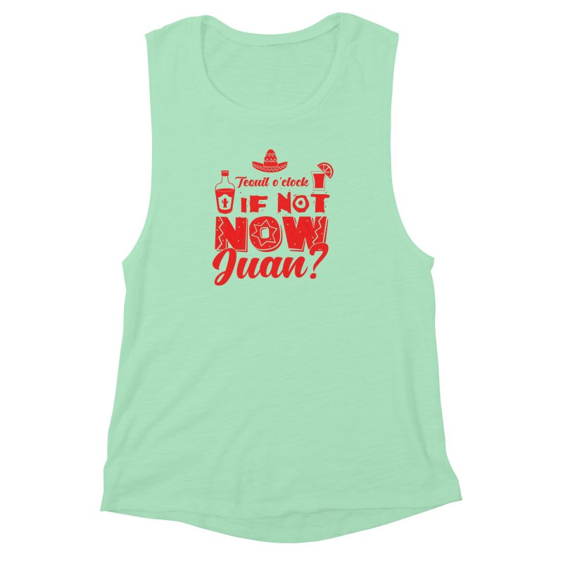 If not now, Juan? Women's Muscle Tank by Thirty Silver
