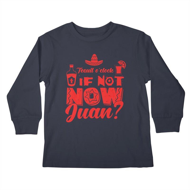 If not now, Juan? Kids Longsleeve T-Shirt by Thirty Silver