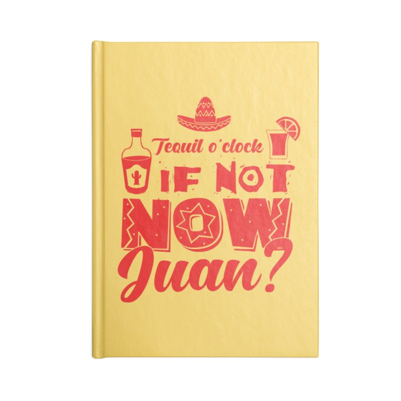 If not now, Juan? Accessories Blank Journal Notebook by Thirty Silver