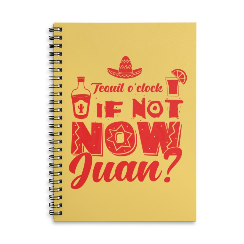 If not now, Juan? Accessories Lined Spiral Notebook by Thirty Silver