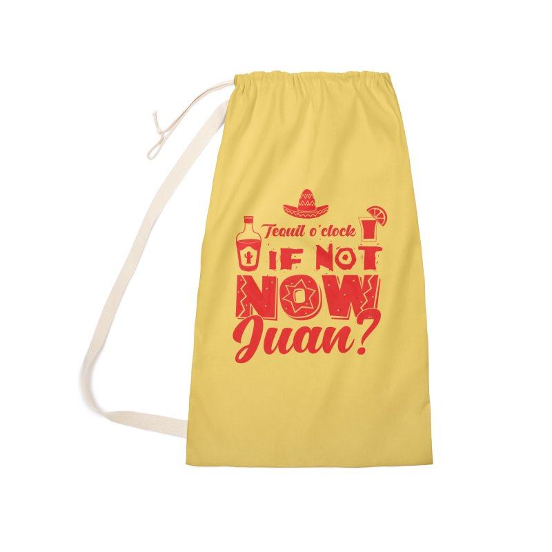 If not now, Juan? Accessories Laundry Bag Bag by Thirty Silver