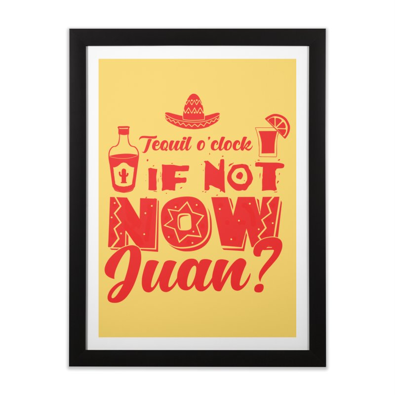 If not now, Juan? Home Framed Fine Art Print by Thirty Silver