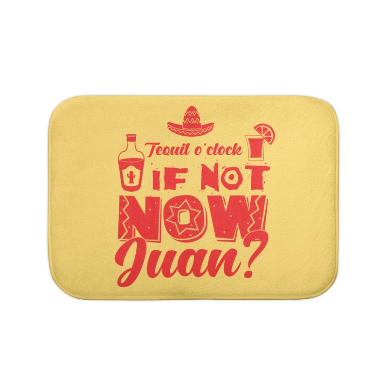 If not now, Juan? Home Bath Mat by Thirty Silver