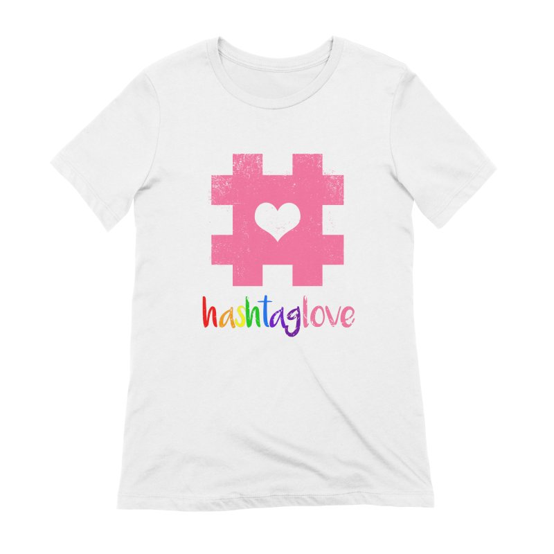 hashtaglove Women's Extra Soft T-Shirt by Thirty Silver