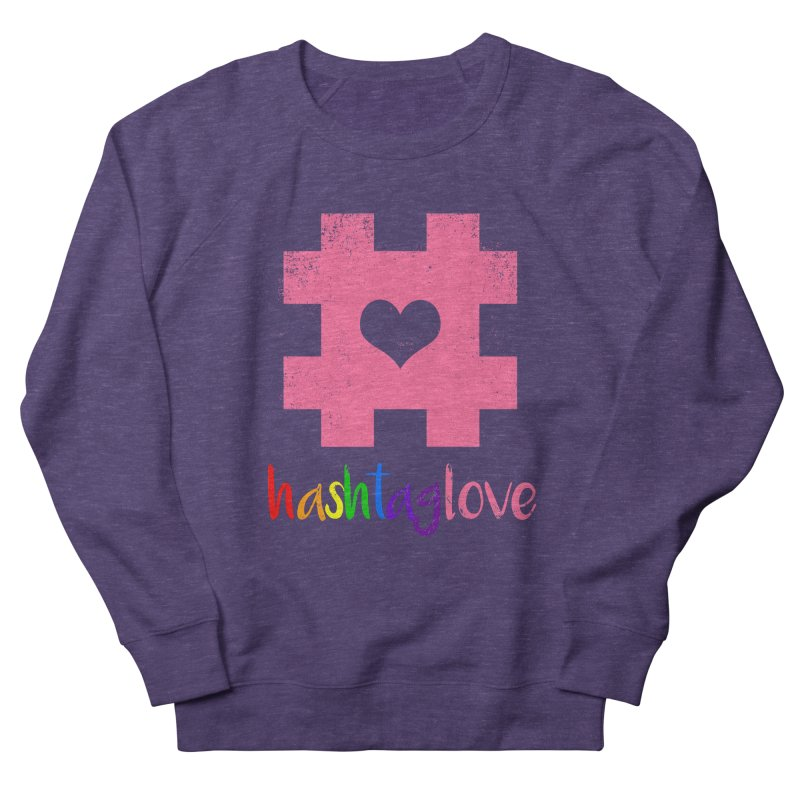 hashtaglove Men's French Terry Sweatshirt by Thirty Silver