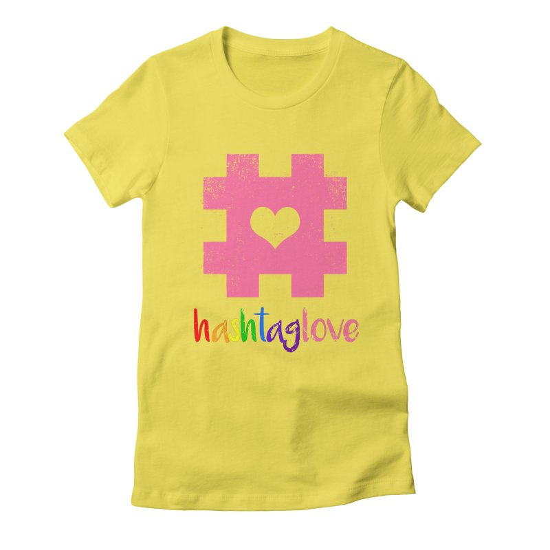 hashtaglove Women's Fitted T-Shirt by Thirty Silver