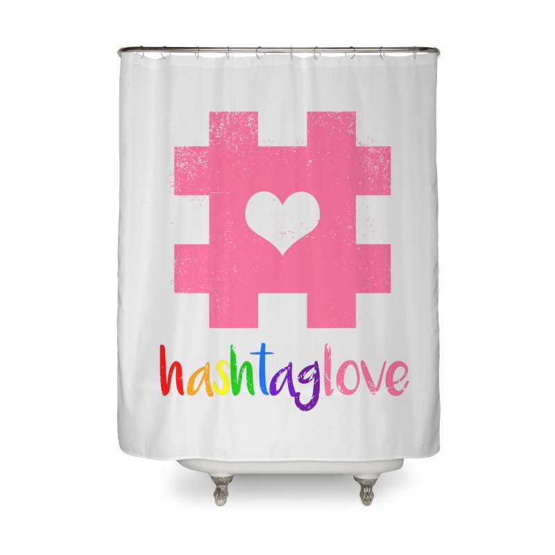 hashtaglove Home Shower Curtain by Thirty Silver